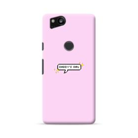 Daddy's Girl Quote Google Pixel 2 Case