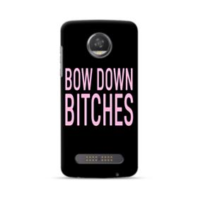 Bow Down Bitches Moto Z2 Play Case