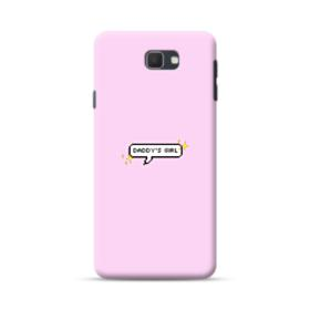 Daddy's Girl Quote Samsung Galaxy J7 Prime / On7 (2016) Case
