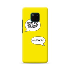 Make Mistakes Huawei Mate 20 Pro Case