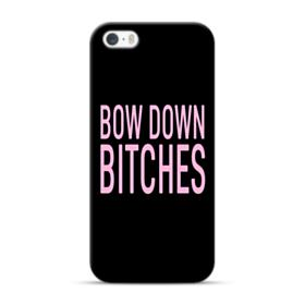 Bow Down Bitches iPhone 5S, 5 Case