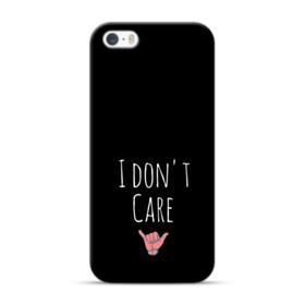 I Don't Care iPhone 5S, 5 Case