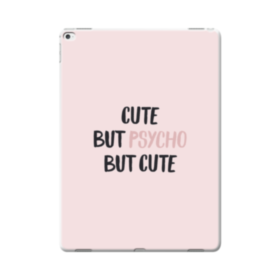Cute But Psycho But Cute iPad Pro 12.9 (2015) Case