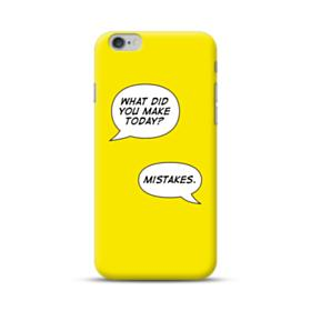 Make Mistakes iPhone 6S/6 Plus Case