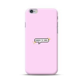 Daddy's Girl Quote iPhone 6S/6 Plus Case