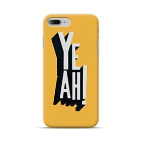 Yeah Sign iPhone 7 Plus Case