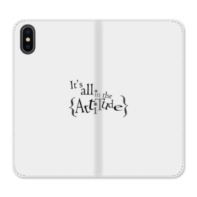 It's All in the Attitude Quotes iPhone XS Wallet Leather Case