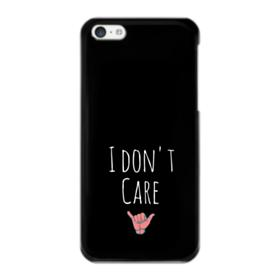 I Don't Care iPhone 5C Case