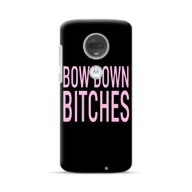 Bow Down Bitches Motorola Moto G7 Case