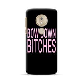 Bow Down Bitches Motorola Moto G7 Play Case