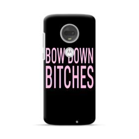 Bow Down Bitches Motorola Moto G7 Plus Case