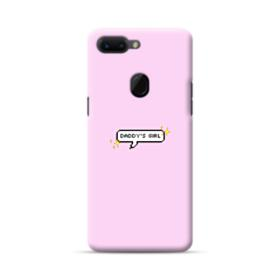 Daddy's Girl Quote Oppo R15 Case