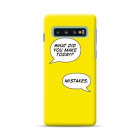 Make Mistakes Samsung Galaxy S10 Case